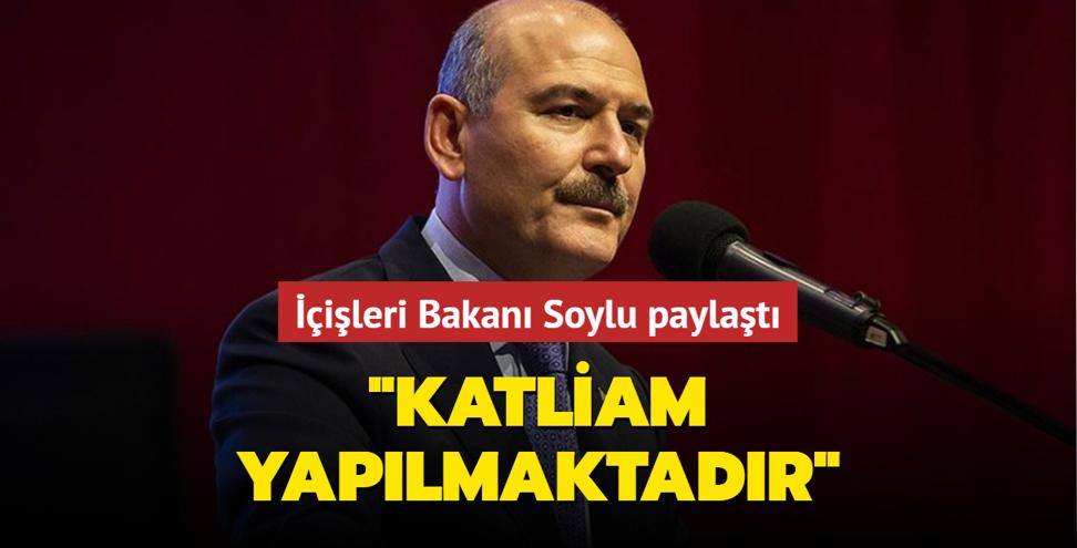 İçişleri Bakanı Soylu paylaştı