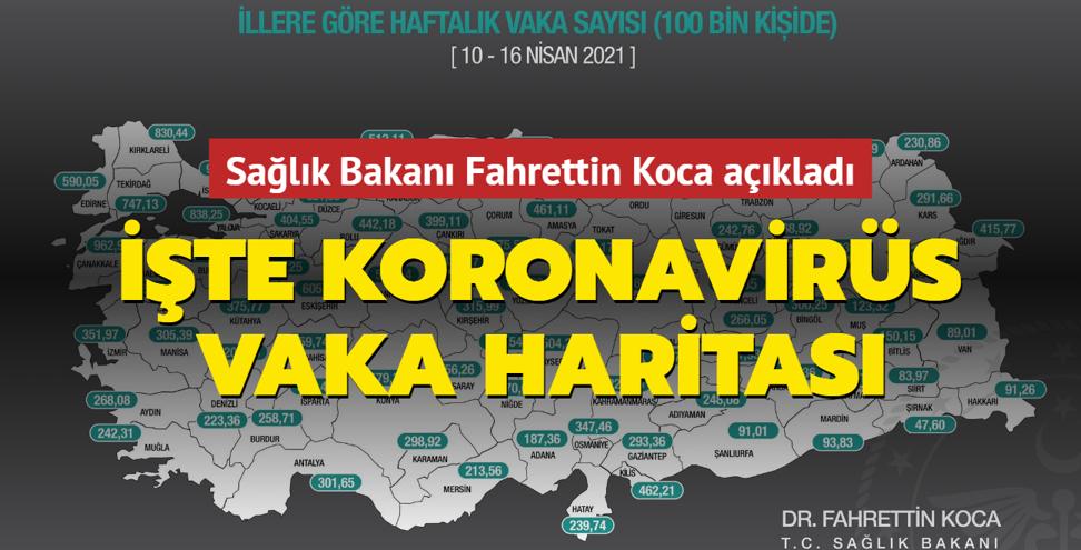 Sağlık Bakanı Fahrettin Koca açıkladı... İşte koronavirüs vaka haritası