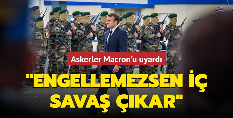 Askerler Macron'u uyardı: 'Engellemezsen iç savaş çıkar'