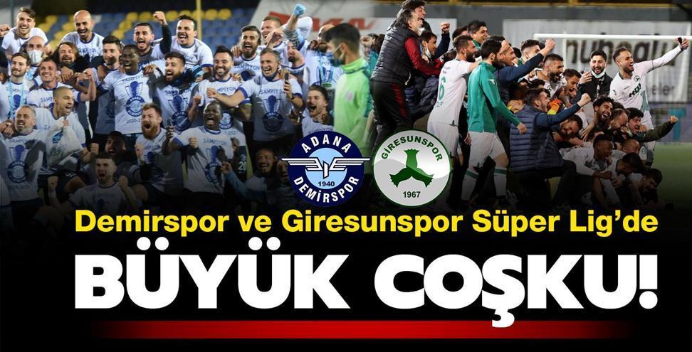Adana Demirspor ve Giresunspor Süper Lig'e yükseldi!