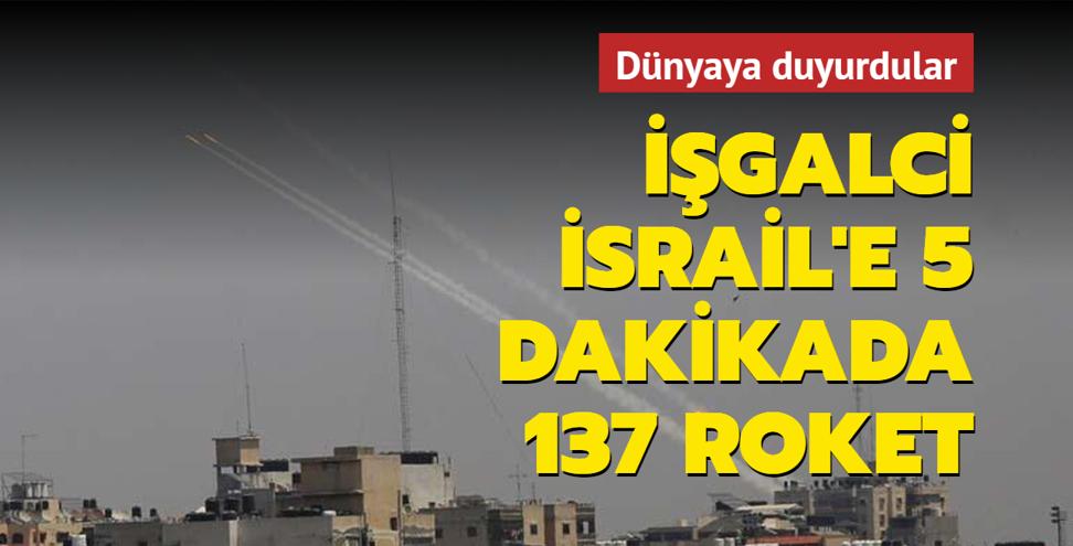 İşgalci İsrail 5 dakikada 137 roketle hedef alındı