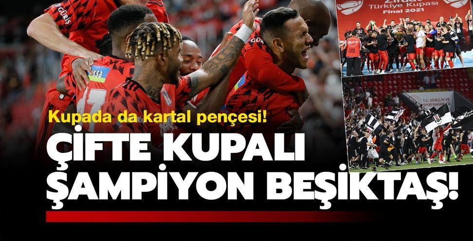 Çifte kupalı şampiyon Beşiktaş!