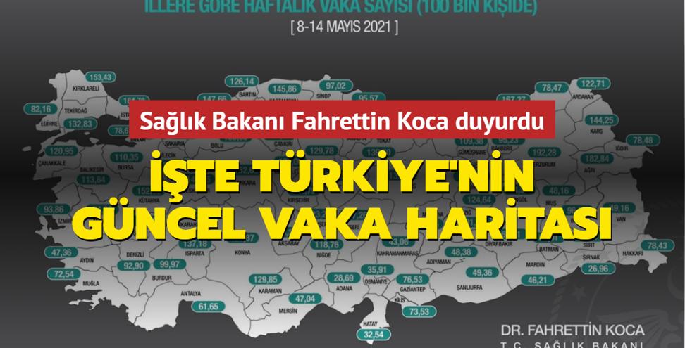 Sağlık Bakanı Fahrettin Koca duyurdu... İşte Türkiye'nin güncel vaka haritası