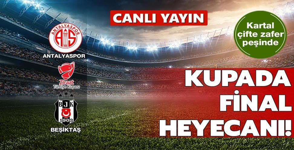 CANLI: Antalyaspor - Beşiktaş